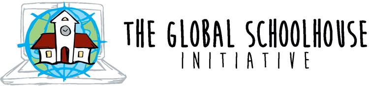 The Global Schoolhouse Initiative